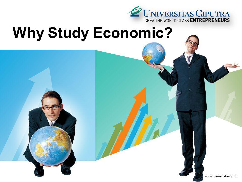 LOGO Why Study Economic? www.themegallery.com