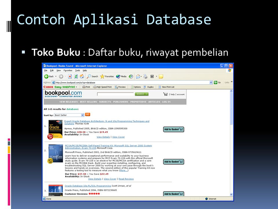 Definisi Database  a collection of related data (Elmazri & Navathe, 1994)  an organized collection of logically related data (McFadden, Hoffer, and Presscot, 2002)  a collection of data, typically describing the activities of one or more related organizations (Ramakrishnan & Gerke, 2000)