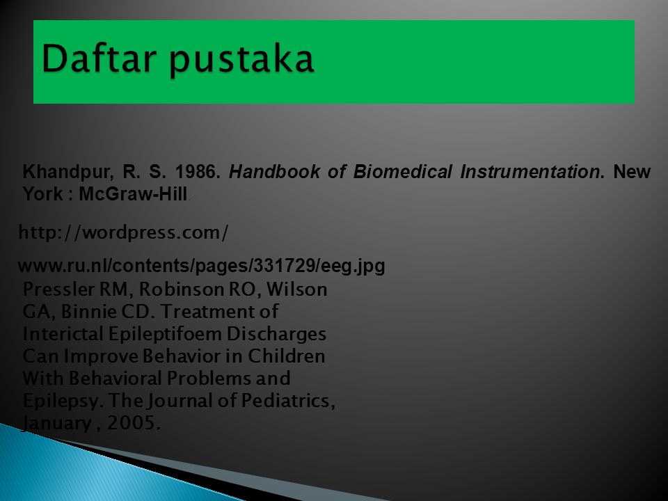 Khandpur, R. S. 1986. Handbook of Biomedical Instrumentation.