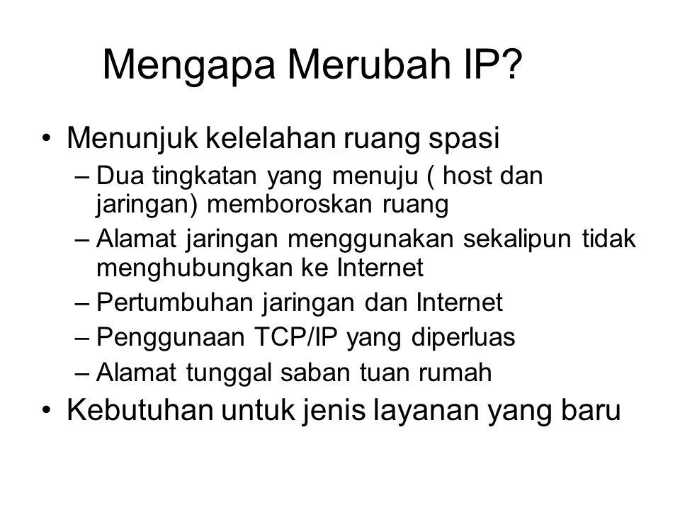 Mengapa Merubah IP.