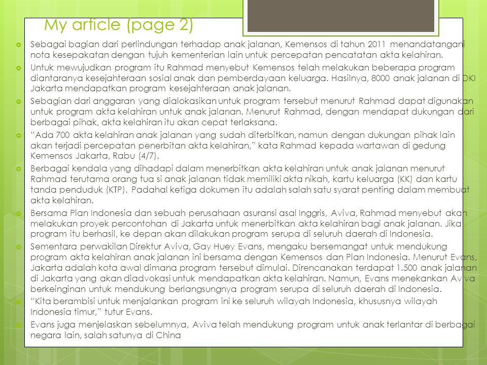 My article (page 2)  Sebagai bagian dari perlindungan terhadap anak jalanan, Kemensos di tahun 2011 menandatangani nota kesepakatan dengan tujuh keme
