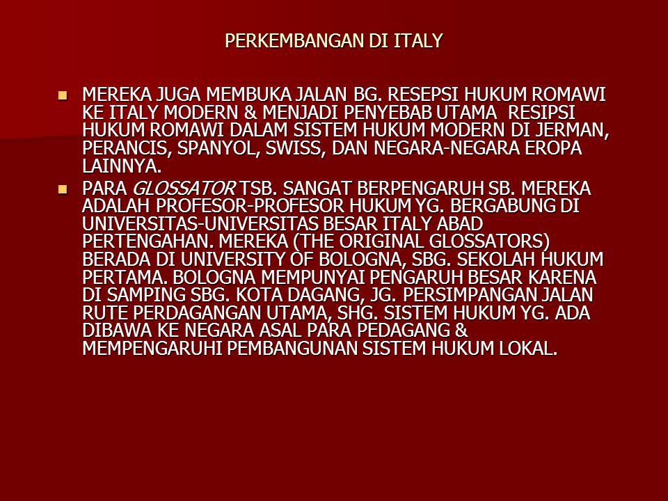 PERKEMBANGAN DI ITALY MEREKA JUGA MEMBUKA JALAN BG.