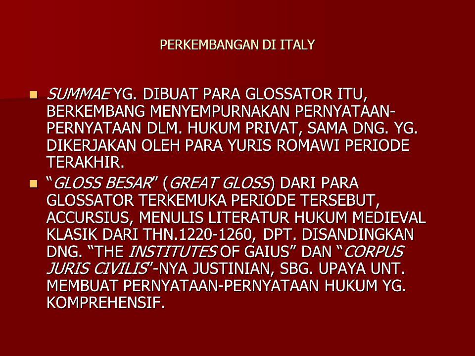 PERKEMBANGAN DI ITALY SUMMAE YG.