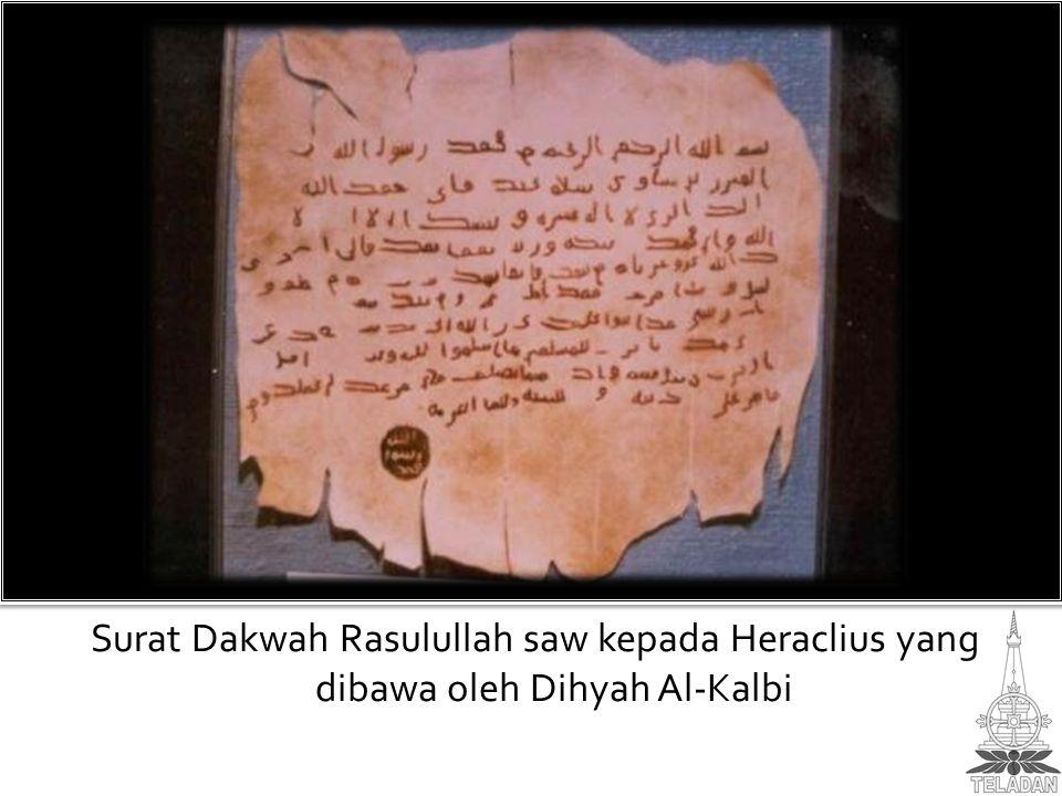 Surat Dakwah Rasulullah saw kepada Heraclius yang dibawa oleh Dihyah Al-Kalbi