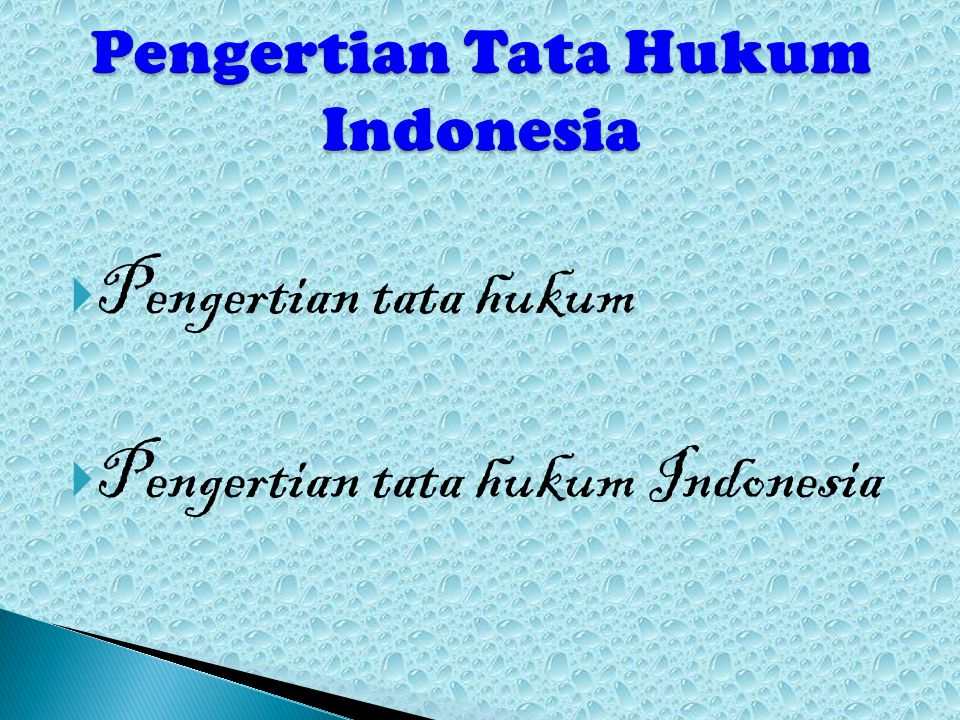  Pengertian tata hukum  Pengertian tata hukum Indonesia