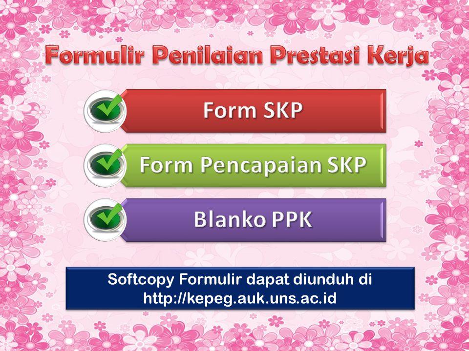 Softcopy Formulir dapat diunduh di http://kepeg.auk.uns.ac.id
