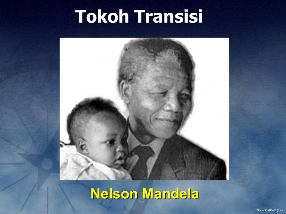 7H-I-H1-05-C (17) Nelson Mandela Tokoh Transisi