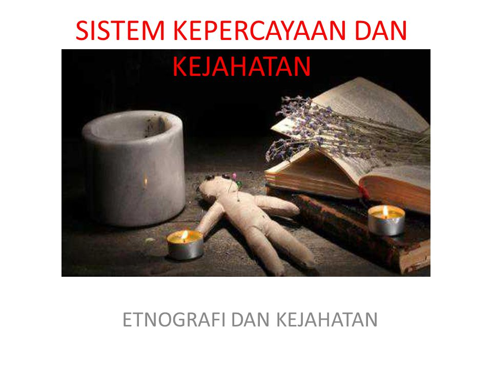 SISTEM KEPERCAYAAN 1.