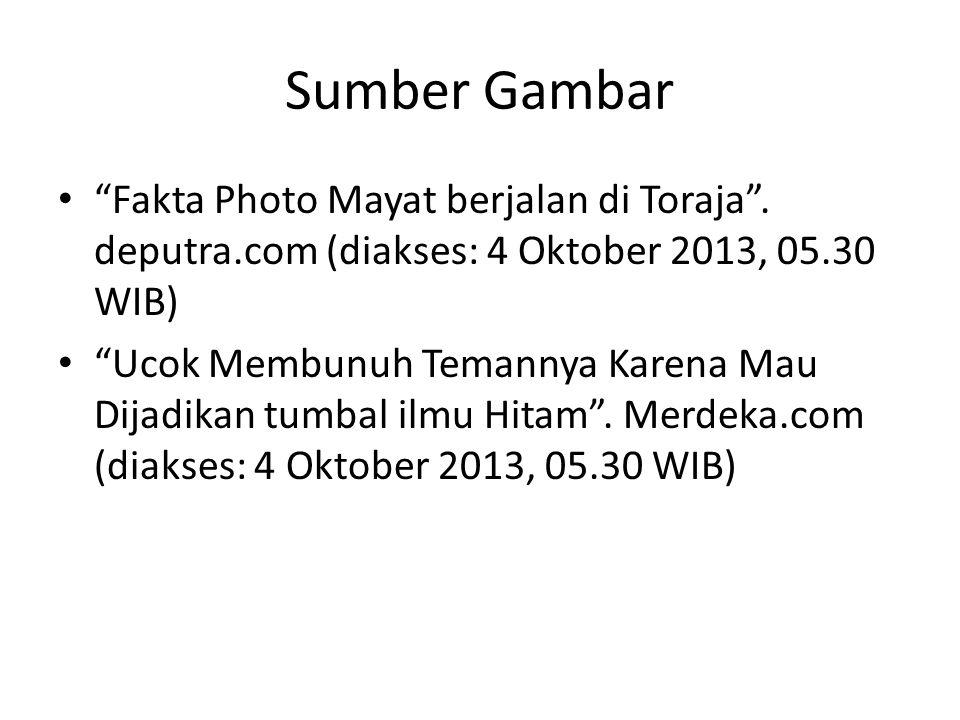 Sumber Gambar Fakta Photo Mayat berjalan di Toraja .