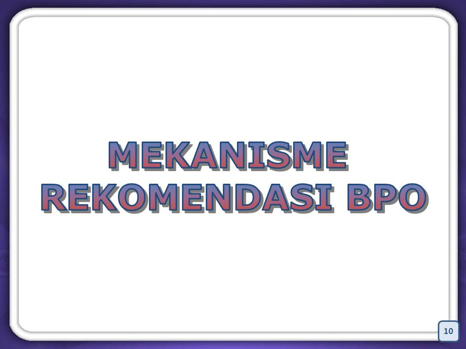 11 MEKANISME PENERBITAN REKOMENDASI