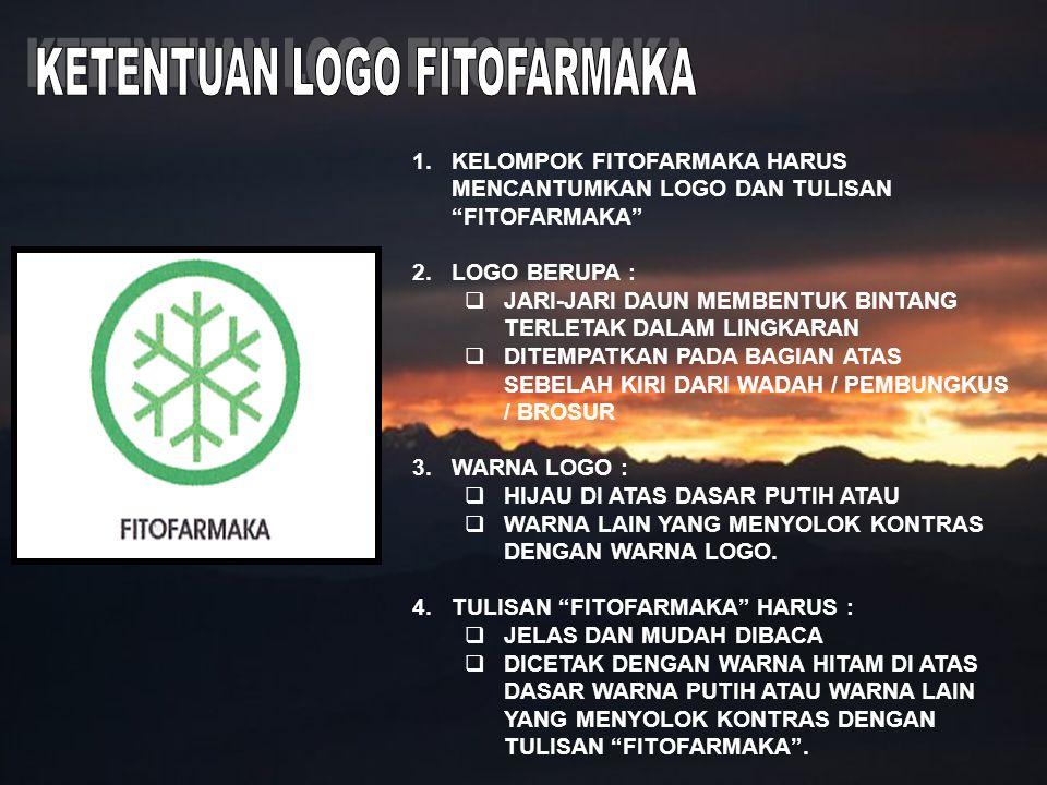 """1.KELOMPOK FITOFARMAKA HARUS MENCANTUMKAN LOGO DAN TULISAN """"FITOFARMAKA"""" 2.LOGO BERUPA :  JARI-JARI DAUN MEMBENTUK BINTANG TERLETAK DALAM LINGKARAN """