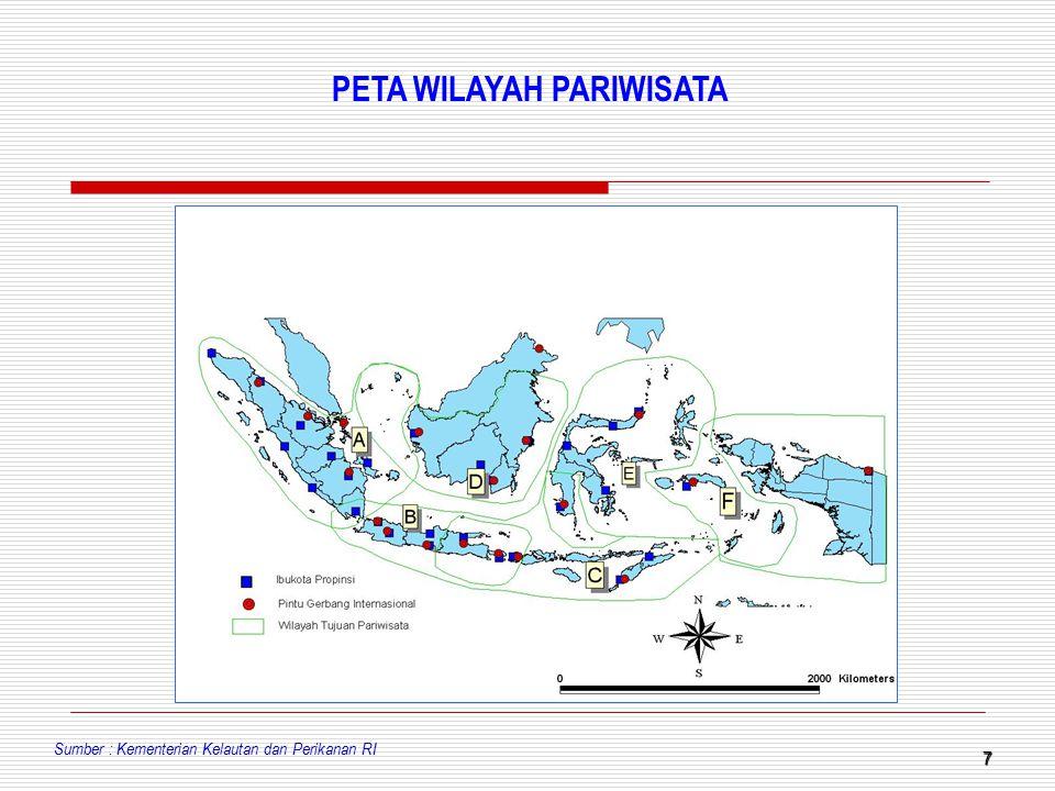 7 PETA WILAYAH PARIWISATA Sumber : Kementerian Kelautan dan Perikanan RI