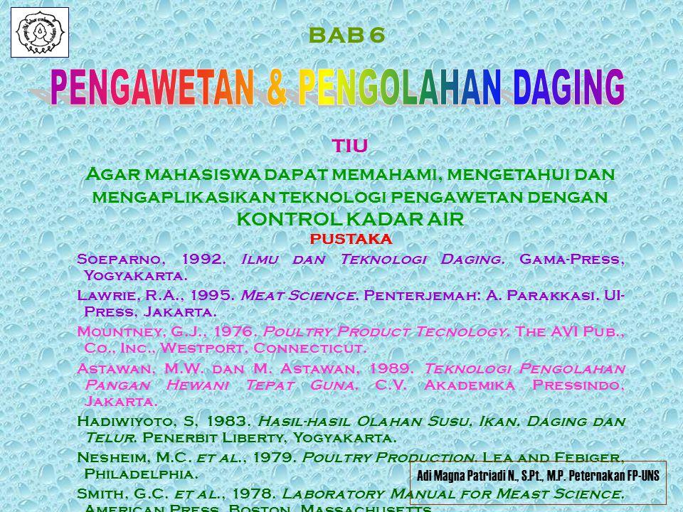 BAB 6 PUSTAKA Soeparno, 1992.Ilmu dan Teknologi Daging.