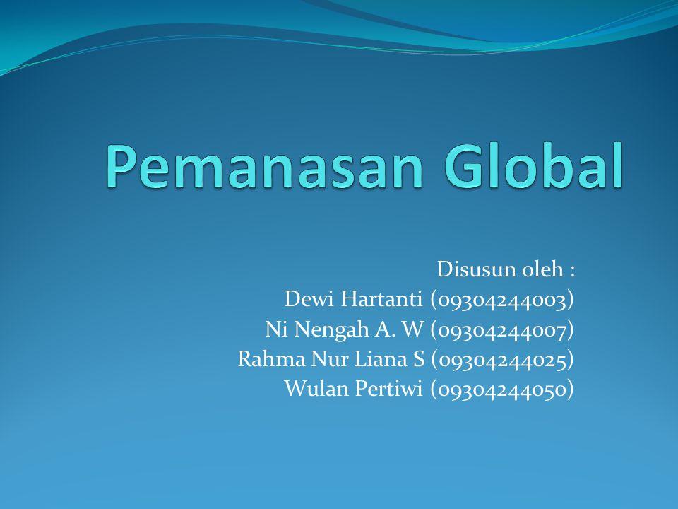 Disusun oleh : Dewi Hartanti (09304244003) Ni Nengah A. W (09304244007) Rahma Nur Liana S (09304244025) Wulan Pertiwi (09304244050)