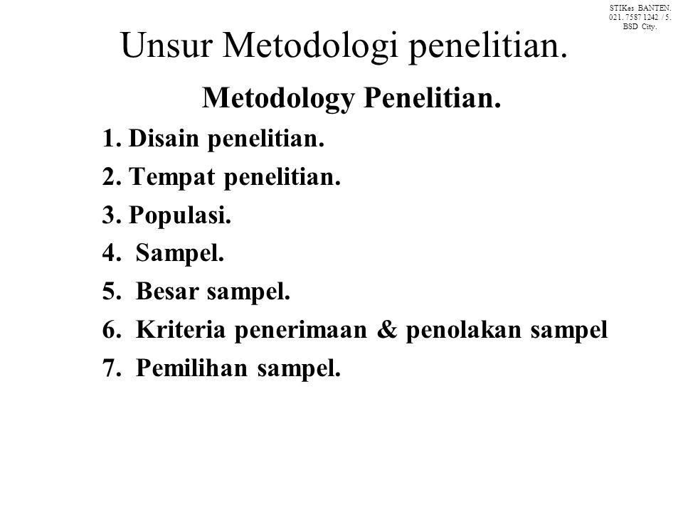 Unsur Metodologi penelitian.Metodology Penelitian.