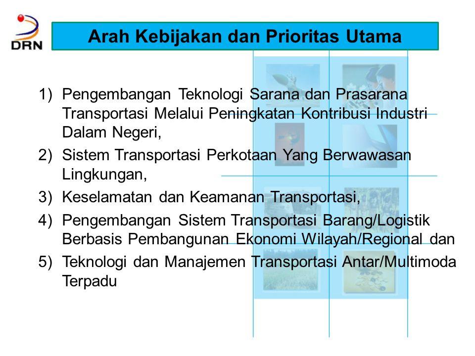 PROGRAM KEGIATAN BIDANG FOKUS TEKNOLOGI & MANAJEMEN TRANASPORTASI TAHUN 2010 – 2014