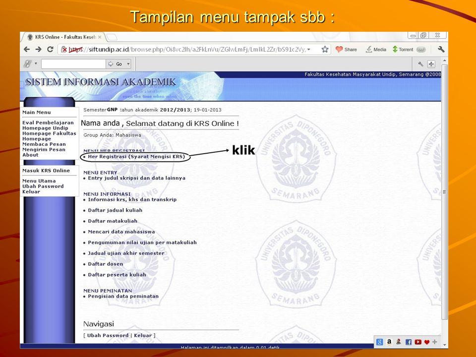 Tampilan menu tampak sbb :