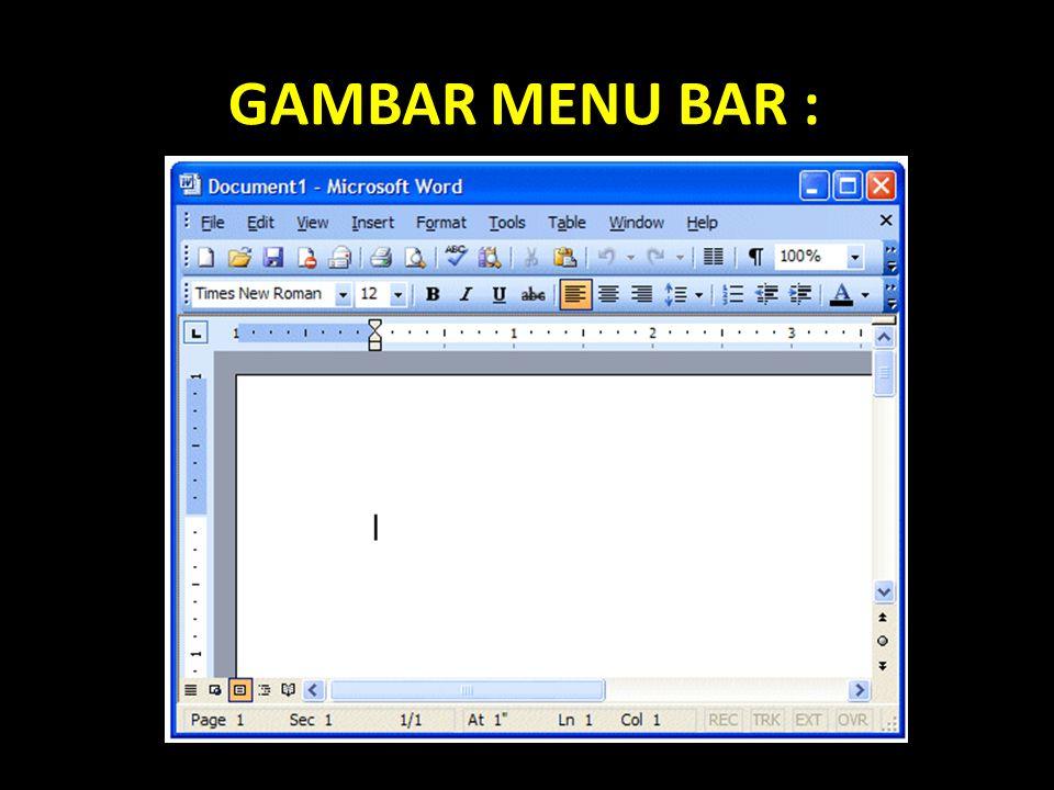 GAMBAR MENU BAR :