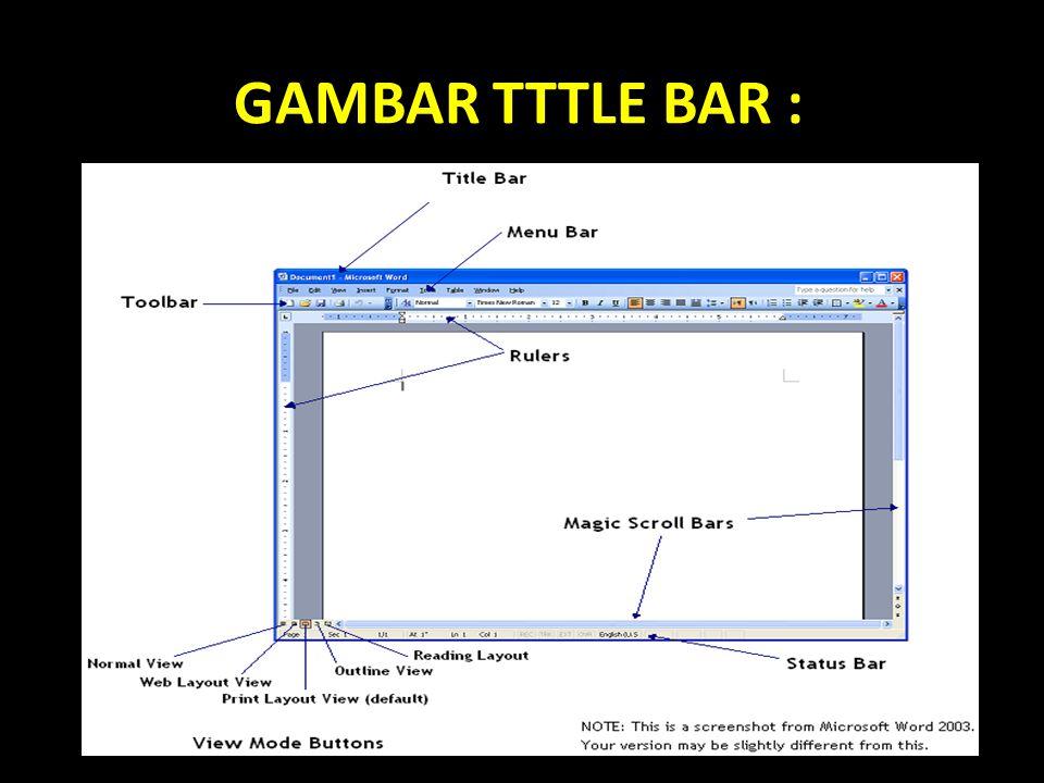 GAMBAR TTTLE BAR :