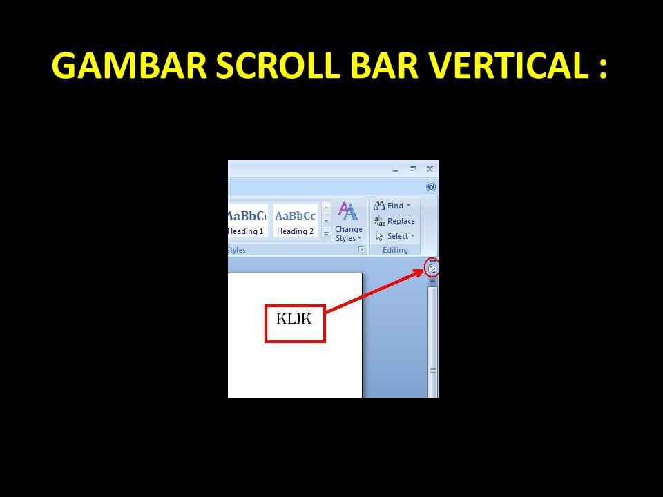 GAMBAR SCROLL BAR VERTICAL :