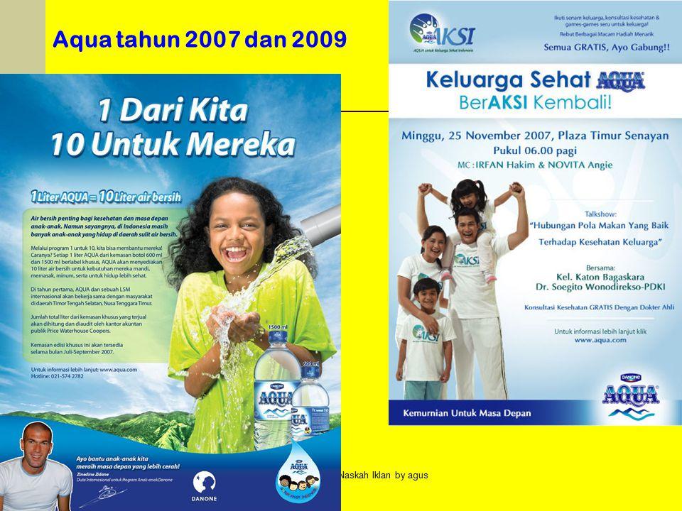 Penulisan Naskah Iklan by agus Aqua tahun 2007 dan 2009