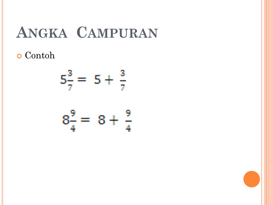 A NGKA C AMPURAN Contoh