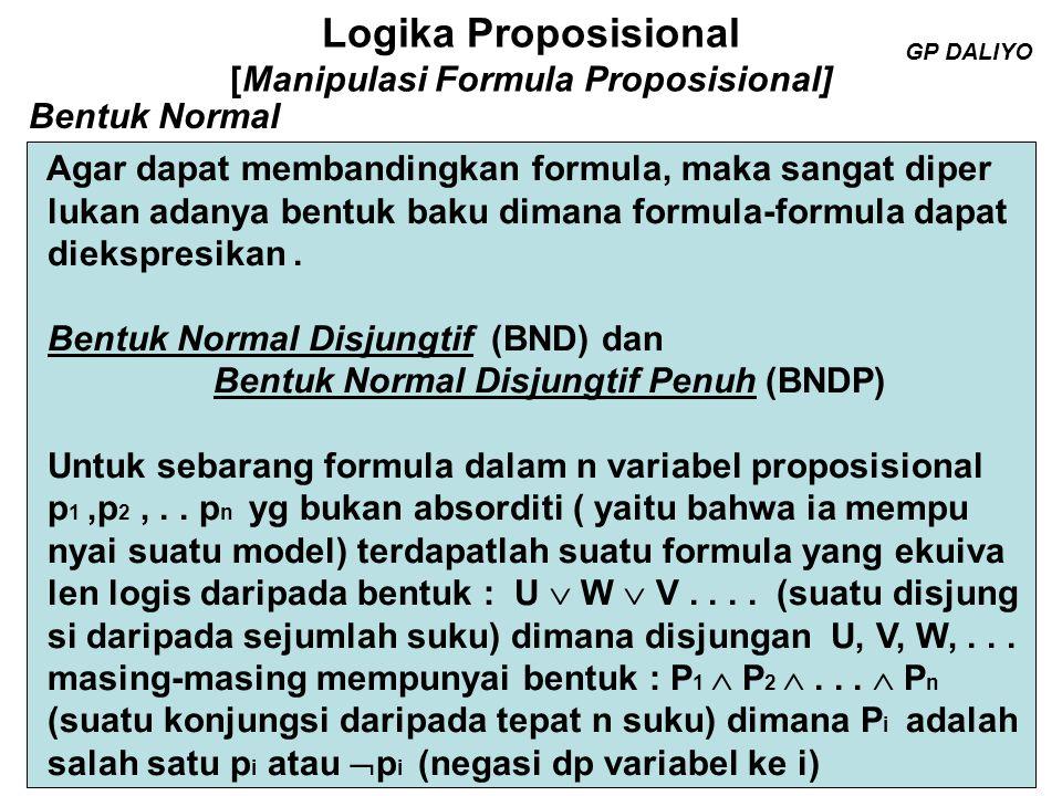 Logika Proposisional [Manipulasi Formula Proposisional] Bentuk Normal Disjungtif Penuh (BNDP).