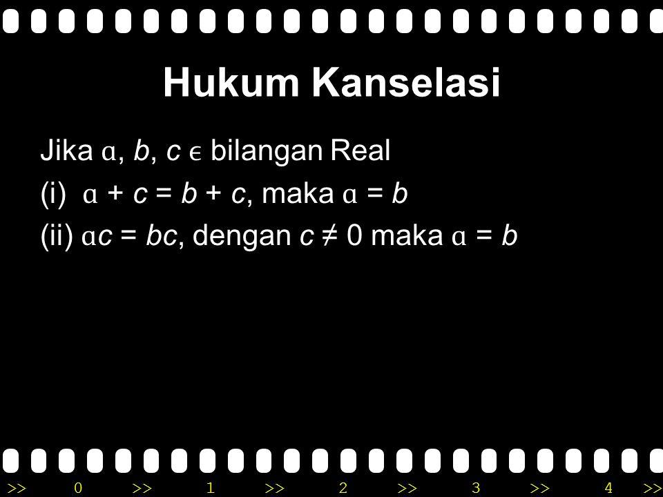 >>0 >>1 >> 2 >> 3 >> 4 >> 6. Invers ɑ, p bilangan real, maka berlaku : 1. ɑ + p = p + ɑ = e p merupakan invers dari e 2. ɑ x p = p x ɑ = e p merupakan