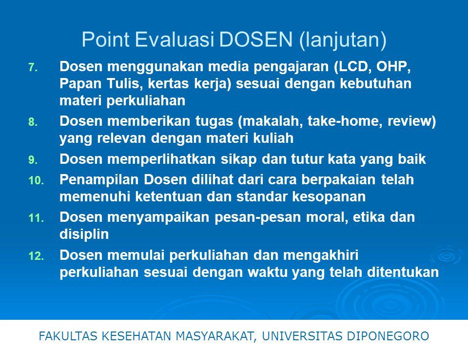 Point Evaluasi DOSEN (lanjutan) 7.