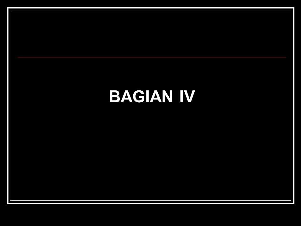 BAGIAN IV