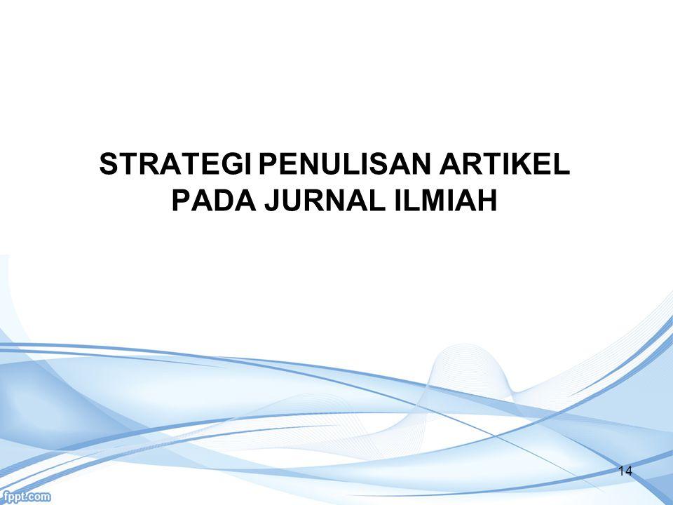 STRATEGI PENULISAN ARTIKEL PADA JURNAL ILMIAH 14