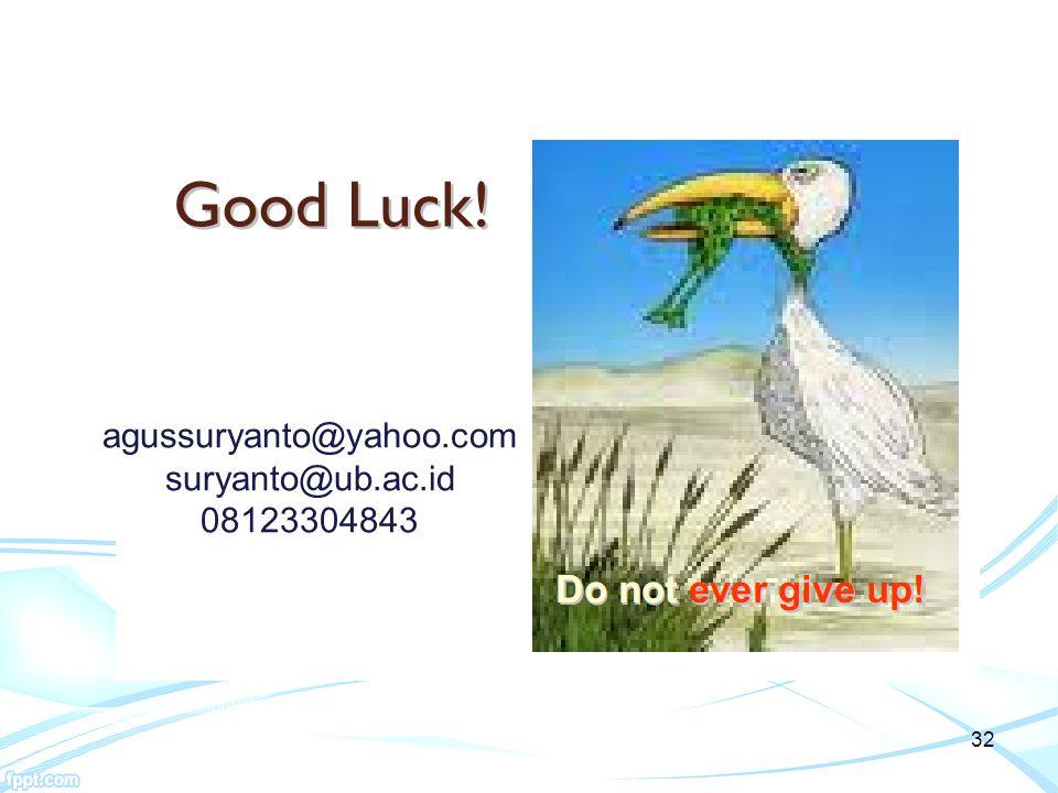 32 agussuryanto@yahoo.com suryanto@ub.ac.id 08123304843