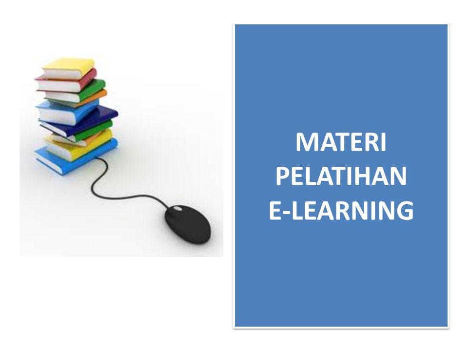MATERI PELATIHAN E-LEARNING