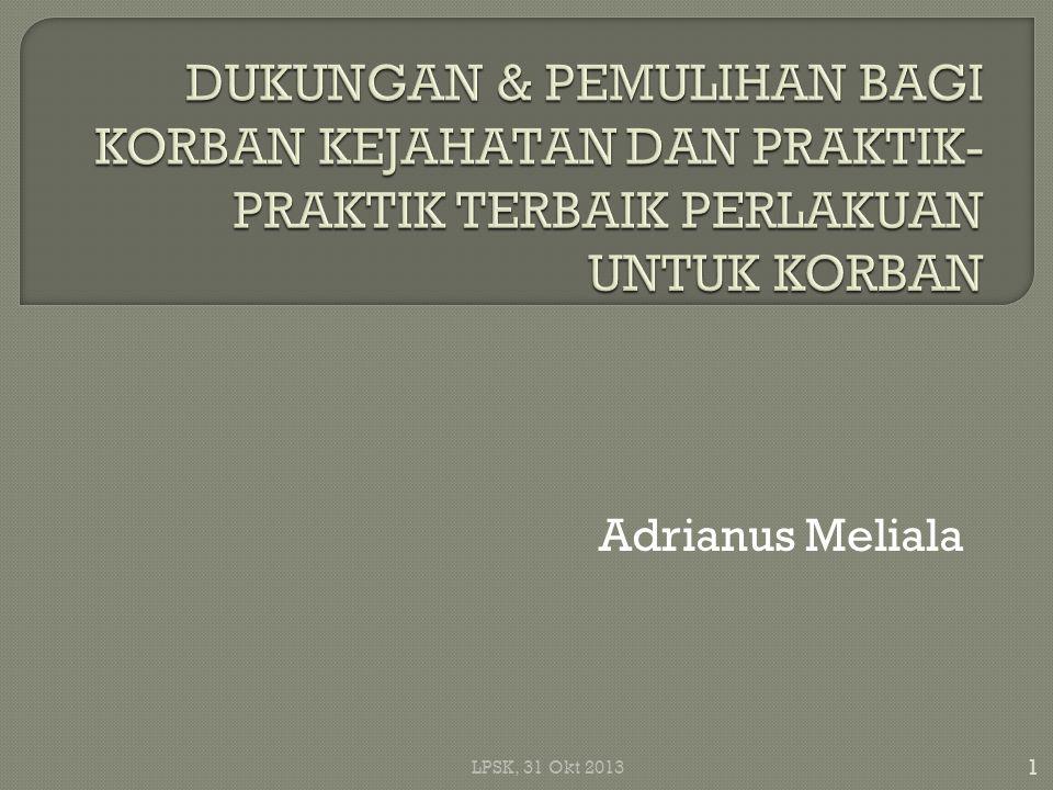 Adrianus Meliala 1 LPSK, 31 Okt 2013