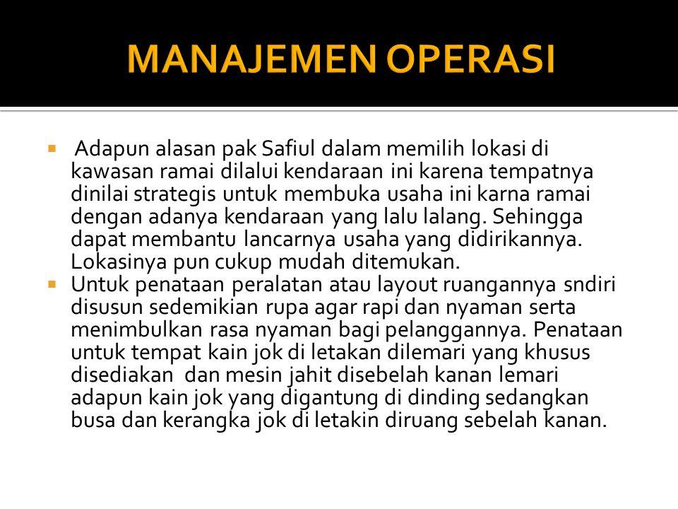  Pak Safiul memiliki dua karyawan yang membantunya dalam mengerjakan orderan yang di pesan pelanggannya.