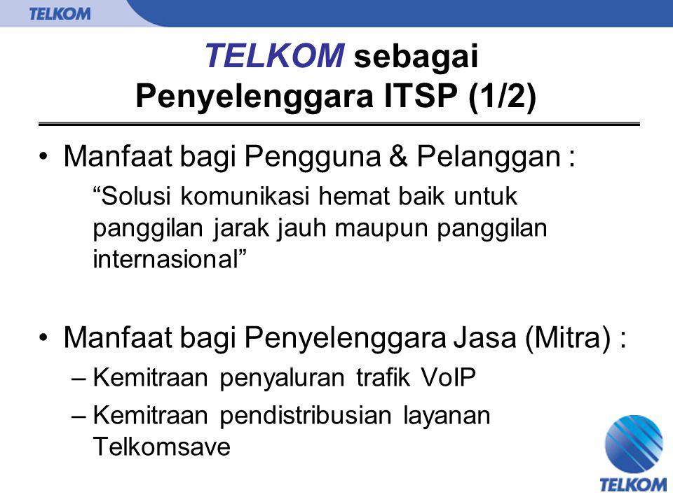 "Manfaat bagi Pengguna & Pelanggan : ""Solusi komunikasi hemat baik untuk panggilan jarak jauh maupun panggilan internasional"" Manfaat bagi Penyelenggar"