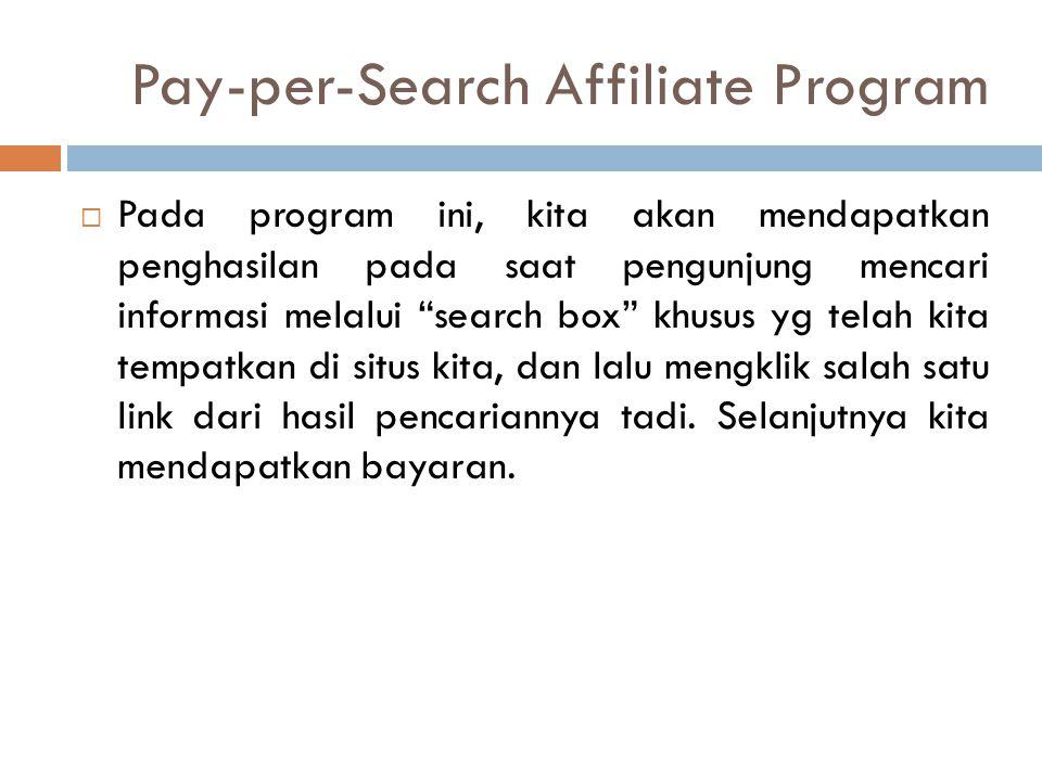 """ Pada program ini, kita akan mendapatkan penghasilan pada saat pengunjung mencari informasi melalui """"search box"""" khusus yg telah kita tempatkan di si"""