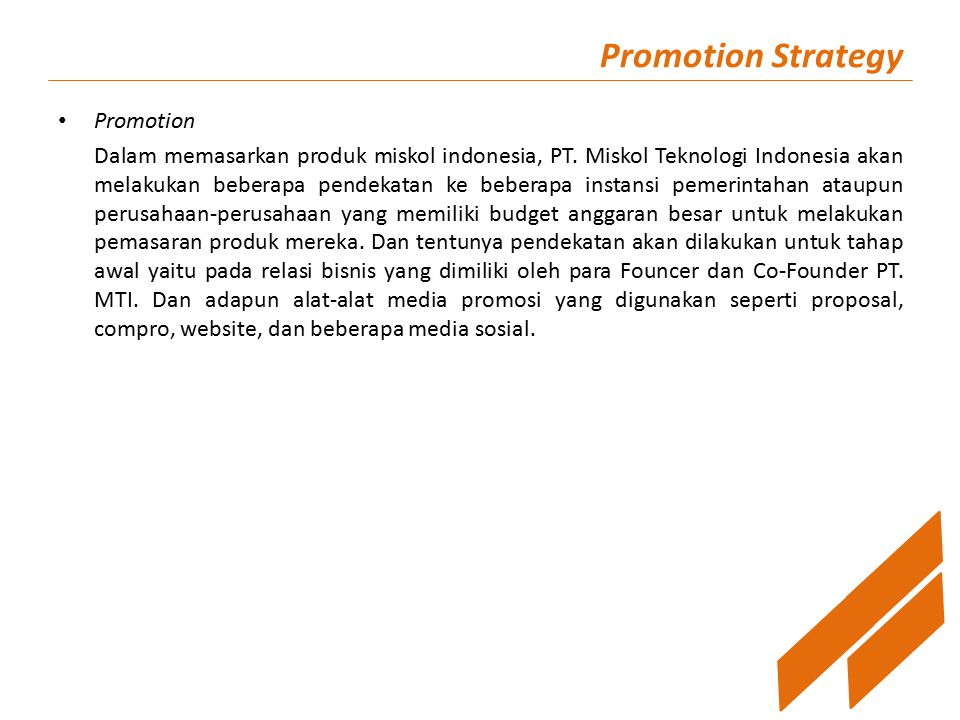 Promotion Strategy Promotion Dalam memasarkan produk miskol indonesia, PT.