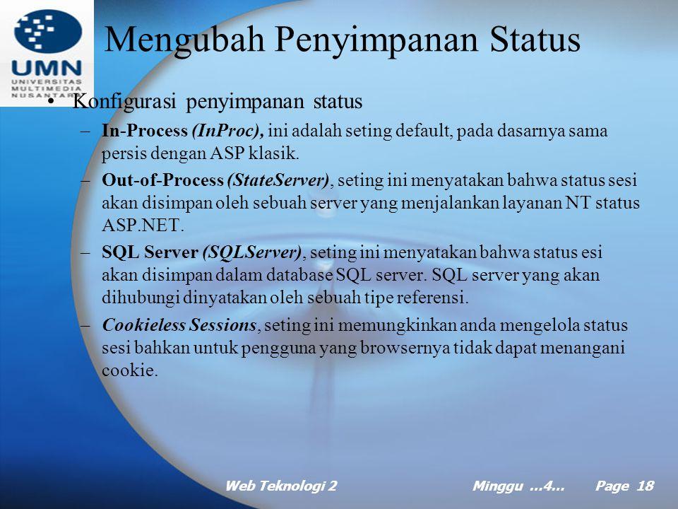Web Teknologi 2Minggu …4… Page 17 Mengaktifkan status sesi (lanjt …) Tabel informasi dalam status sesi