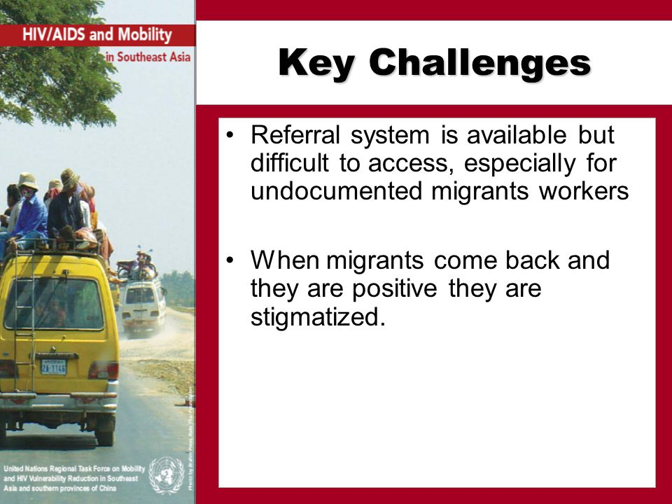 Recommendations * Develop gender-sensitive data on migration and HIV.