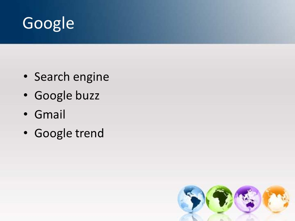Google Search engine Google buzz Gmail Google trend