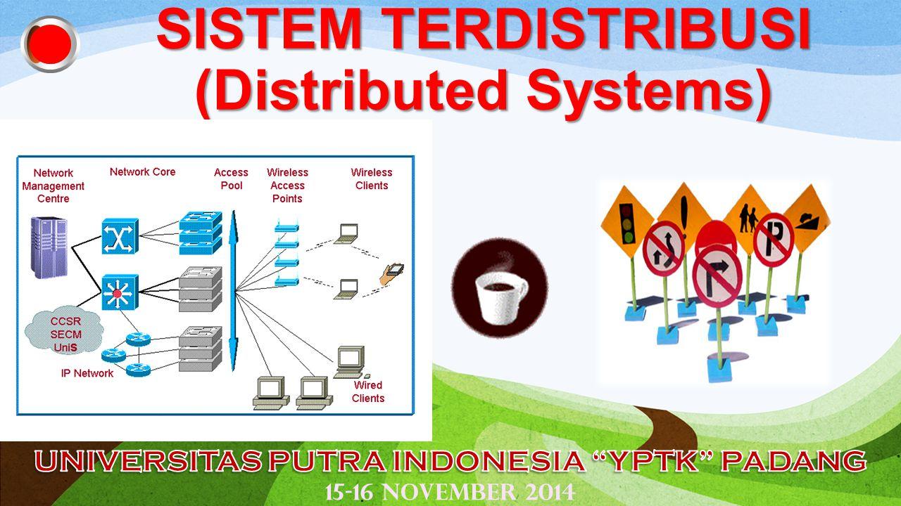 SISTEM TERDISTRIBUSI (Distributed Systems)