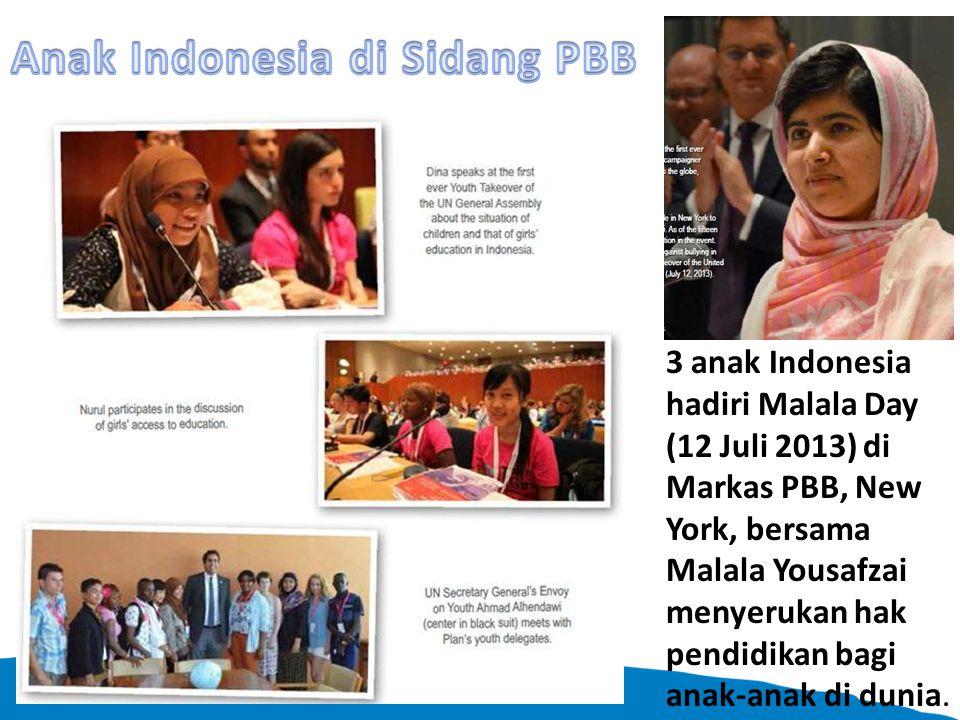 3 anak Indonesia hadiri Malala Day (12 Juli 2013) di Markas PBB, New York, bersama Malala Yousafzai menyerukan hak pendidikan bagi anak-anak di dunia.