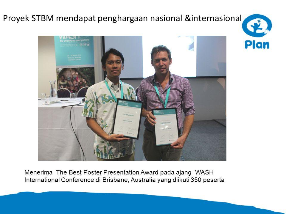 Proyek STBM mendapat penghargaan nasional &internasional Menerima The Best Poster Presentation Award pada ajang WASH International Conference di Brisbane, Australia yang diikuti 350 peserta