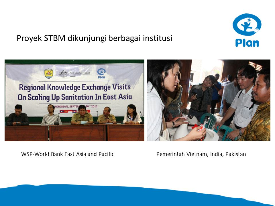 WSP-World Bank East Asia and PacificPemerintah Vietnam, India, Pakistan Proyek STBM dikunjungi berbagai institusi