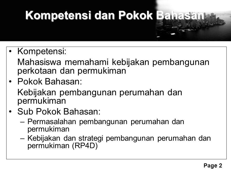 Free Powerpoint Templates Page 2 Kompetensi dan Pokok Bahasan Kompetensi: Mahasiswa memahami kebijakan pembangunan perkotaan dan permukiman Pokok Baha