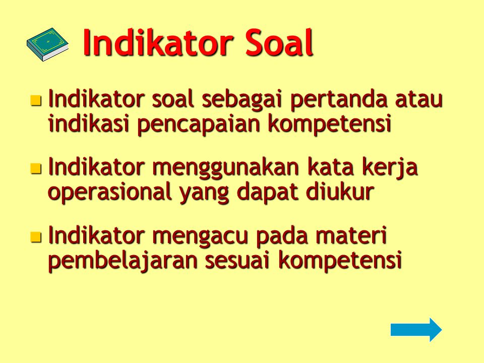 1.Urgensi: KD/indikator/materi yang secara teoretis, mutlak harus dikuasai oleh siswa. 2. Kontinuitas: KD/indikator/materi lanjutan yang merupakan pen