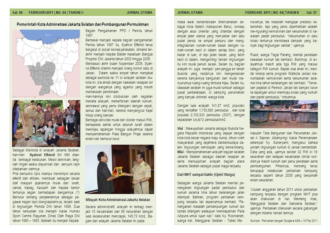 hal.06 FEBRUARI 2011 | NO. 04 | TAHUN I I JURNAL UTAMAJURNAL UTAMA FEBRUARI 2011 | NO.
