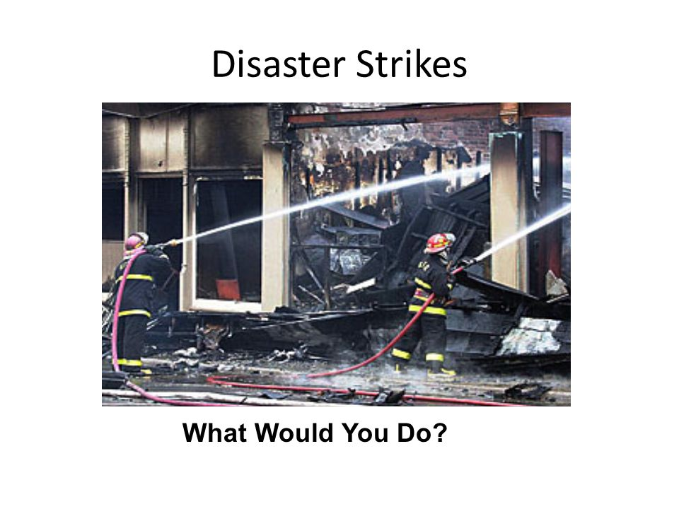 What Would You Do? Disaster Strikes