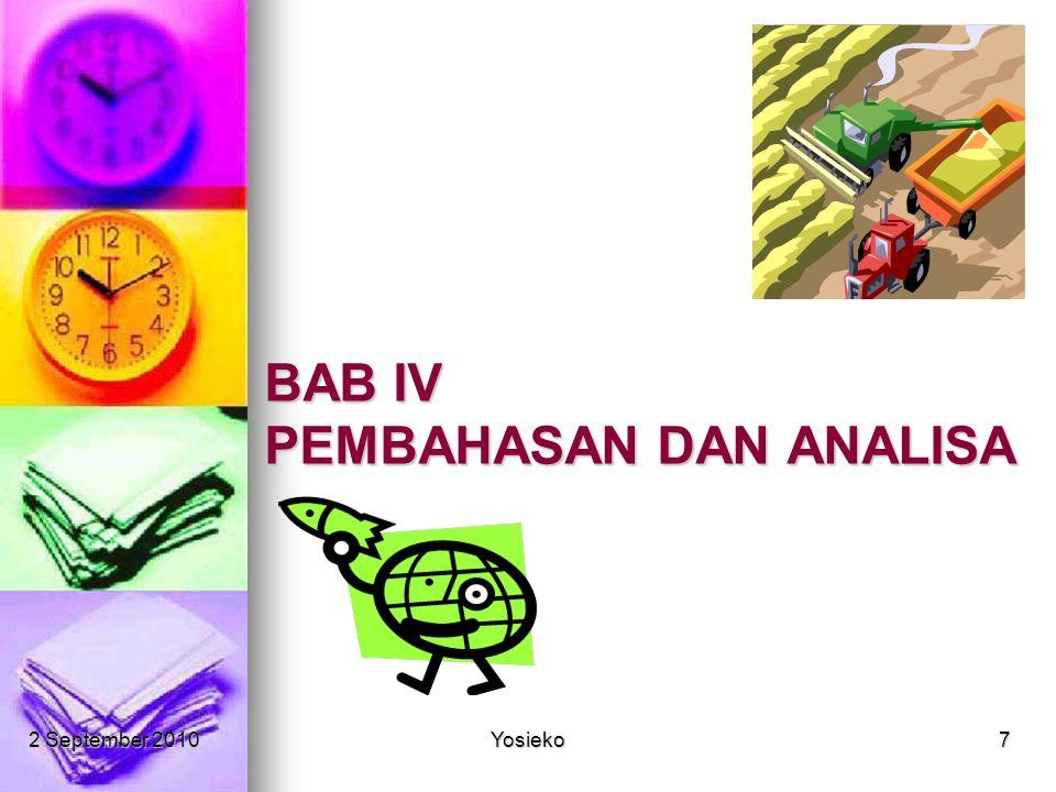 2 September 2010Yosieko7 BAB IV PEMBAHASAN DAN ANALISA